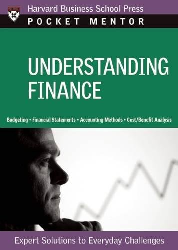 Understanding Finance: Expert Solutions to Everyday Challenges (Pocket Mentor)
