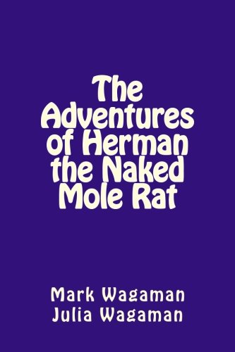 The Adventures of Herman the Naked Mole Rat pdf epub