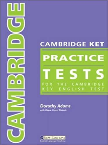 Cambridge KET Practice Tests: For the Cambridge Key English Test
