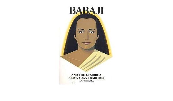 Babaji & the 18 Siddah Kriya Yoga Tradition (Paperback ...