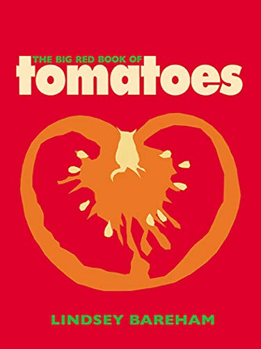 The Big Red Book of Tomatoes by Lindsey Bareham