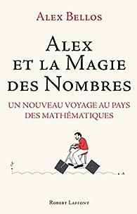 Alex et la magie des nombres par Alex Bellos