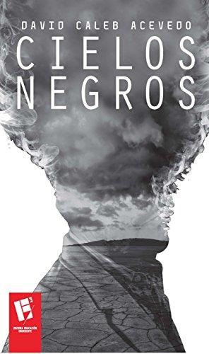 Cielos negros (Spanish Edition)