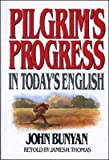 img - for Pilgrims Progress in Today's English (text only) by J. Bunyan,J. Thomas book / textbook / text book