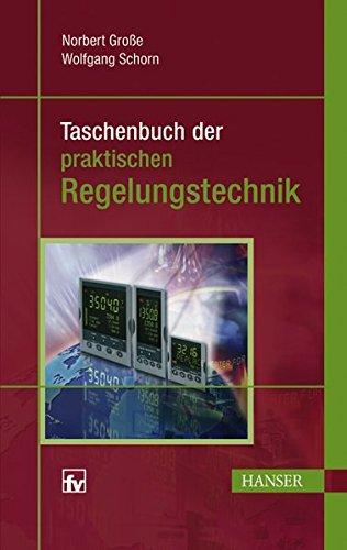 Taschenbuch der praktischen Regelungstechnik