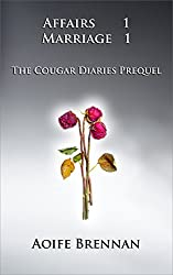 Affairs 1 Marriage 1: The Cougar Diaries, The Prequel