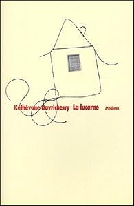 La lucarne par Kéthévane Davrichewy