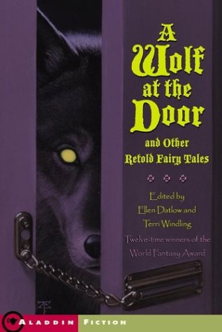A Wolf at the Door and Other Retold Fairy Tales (13 - West Legends Village At