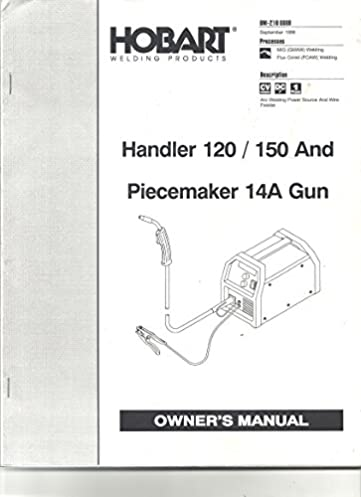 41K848wqyLL._SX361_BO1204203200_ hobart welding products handler 120 150 and piecemaker 14a gun