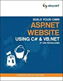 Build Your Own ASP.NET Website Using C# and VB.NET: A Practical Step-by-Step Guide