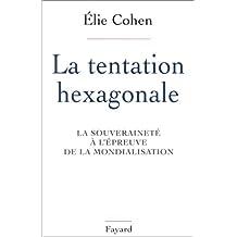 LA TENTATION HEXAGONALE SOUVERAINETÉ ÉPREUVE MOND
