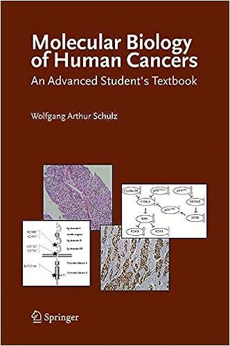 Book Molecular Biology of Human Cancers: An Advanced Student's Textbook