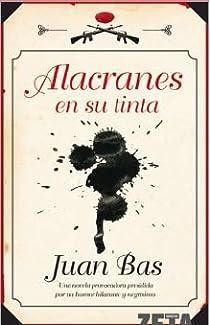 Alacranes en su tinta par Bas