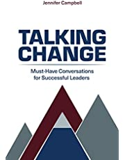 Talking Change: Must-Have Conversations for Successful Leaders