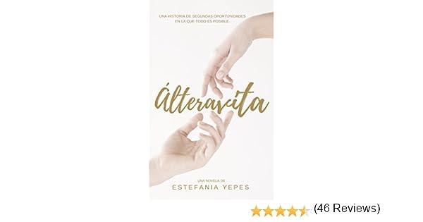 Álteravita eBook: Yepes, Estefanía: Amazon.es: Tienda Kindle