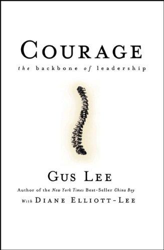 Courage Backbone Leadership Gus Lee product image