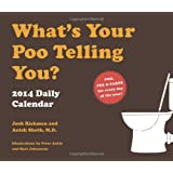 2014 Daily Calendar: What's Your Poo Telling You