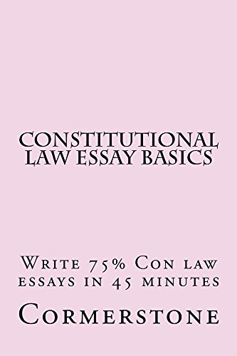 Amazoncom Constitutional Law Essay Basics An Ebook Definitions  Constitutional Law Essay Basics An Ebook Definitions And Arguments  Necessary For A Comparison Contrast Essay Example Paper also Compare Contrast Essay Examples High School  Science Essay Example