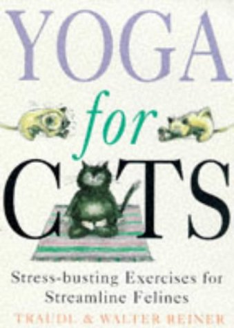 Yoga For Cats: Yoga For Cats (PB): Amazon.es: Walter Reiner ...