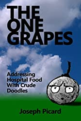 The One Grapes: Addressing Hospital Food With Crude Doodles