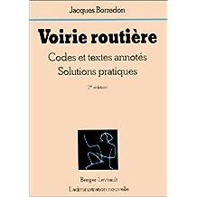 VOIRIE ROUTIÈRE 2ÈME ÉDITION (LA)