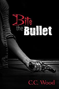 Bite the Bullet: (Bitten, Book 5) by [Wood, C.C.]