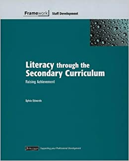 Book Framework: Literacy through the Secondary Curriculum Staff Development Pack (Framework Guides)
