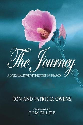 The Journey: A Daily Walk with the Rose of Sharon