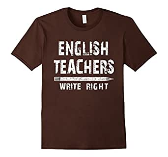 Mens English Teachers Write Funny Distressed White Text T Shirt 2XL Brown