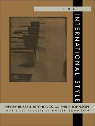 The International Style: Henry Russell Hitchcock, Philip Johnson:  9780393315189: Amazon.com: Books