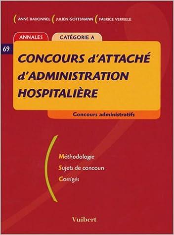 En ligne téléchargement Concours d'attaché d'administration hospitalière Catégorie A pdf epub