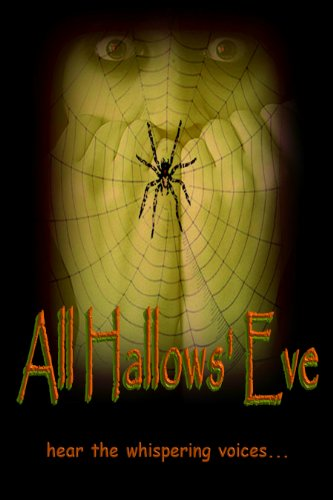 All Hallows' Eve by [O'ween, Hal L.]