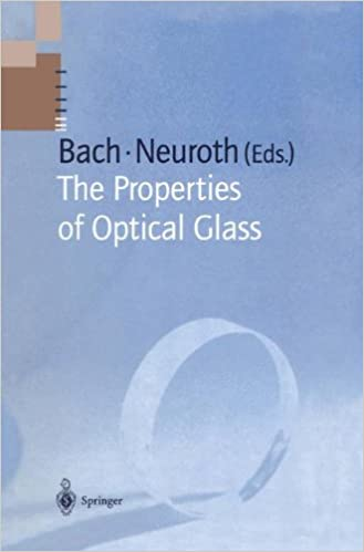Book The Properties of Optical Glass (Schott Series on Glass and Glass Ceramics)