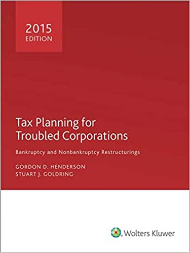 Tax Planning for Troubled Corporations (2015)