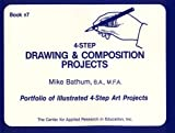 Four-Step Drawing and Composition Projects, Mike Bathum, 0876283245