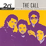 The Best of The Call : The Millennium Collection