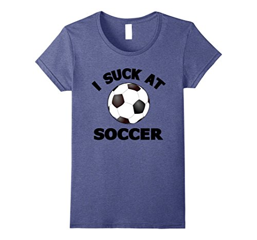 Ladies Football Player Costume (Womens I Suck at Soccer T-Shirts: Soccer Halloween Player Costume Small Heather Blue)