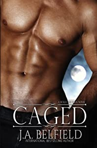 Caged (Holloway Pack) (Volume 3)