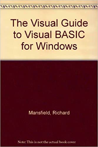 the visual guide to visual basic 4 0 for windows the illustrated