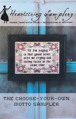 Choose Your Own Motto Sampler Cross Stitch Chart