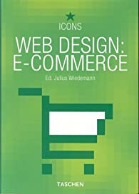 Web design : e-commerce : Edition français-anglais-allemand par Julius Wiedemann