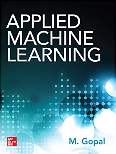 Applied Machine Learning Gopal M Ebook Amazon Com