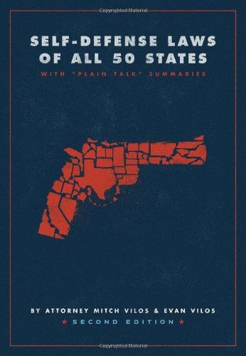 Self Defense Laws of All 50 States (2nd Edition)