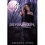 Silver Moon: A Riley Hunter Novel (The Riley Hunter Series Book 1)