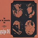 Io Ho in Mente Te by Equipe 84