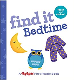 Find It Bedtime: Baby's First Puzzle Book por Highlights epub