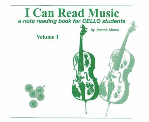 I Can Read Music, Vol 1: A note reading book for CELLO students by Joanne Martin (May 1 1995)