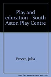 Play and education - South Aston Play Centre