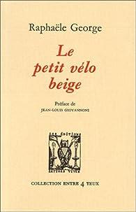 Le petit vélo beige par Raphaële George