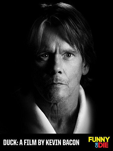 Duck  A Film By Kevin Bacon
